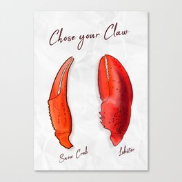 Chose your Claw, Crab vs Lobster Canvas Print