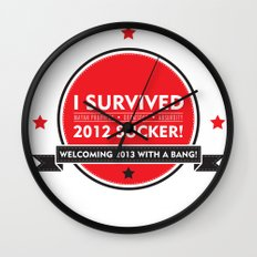 I SURVIVED 2012 SUCKER Wall Clock