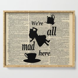 We're All Mad Here - Alice In Wonderland - Old Dictionary Page Serving Tray