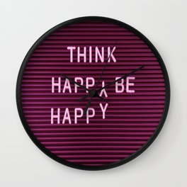THINK HAPPY BE HAPPY Wall Clock