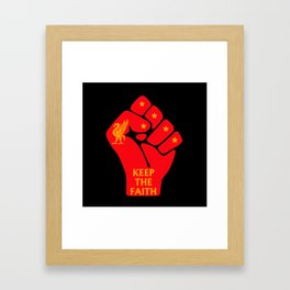 Keep the Faith Framed Art Print