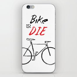Bike or Die! iPhone Skin