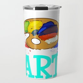 Stand Back I'm About To Art Funny Artist Pun Travel Mug