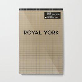 ROYAL YORK | Subway Station Metal Print