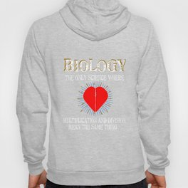 Biology The Only Science Where Multiplication & Division Hoody