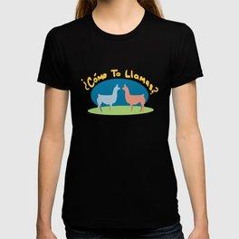 Como Te Llamas T-shirt