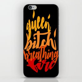 TOG - Fire Breathing Bitch Queen iPhone Skin