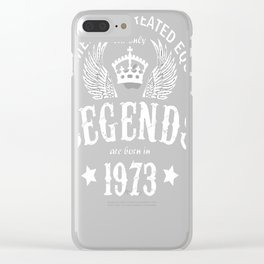 Legends-are-Born-in-1973 Clear iPhone Case
