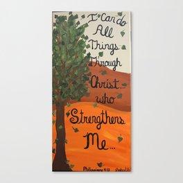 Christ Strengthens Me Canvas Print