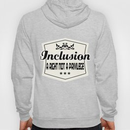 Great for all occassions Inclusion Tee Inclusion Hoody