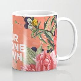 put your phone down Coffee Mug