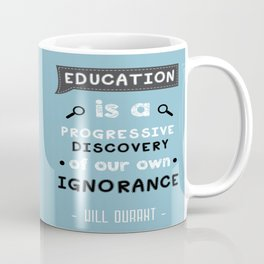 Famous Quote For Importance of Education Coffee Mug
