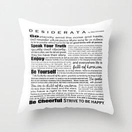 Desiderata - Black and White Throw Pillow