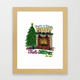 That's Christmas to Me Framed Art Print