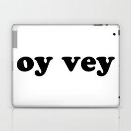 oy vey Nice Jewish Hanukkah Gifts Laptop & iPad Skin