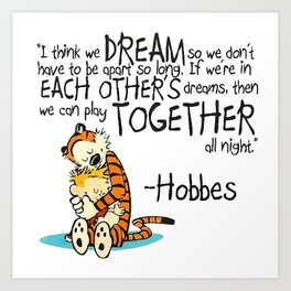 Calvin and Hobbes Dreams Quote Art Print