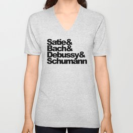 Satie and Bach and Debussy and Schumann Unisex V-Neck