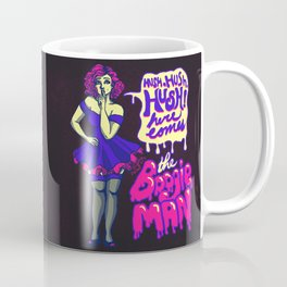 Here Comes the Boogieman Coffee Mug