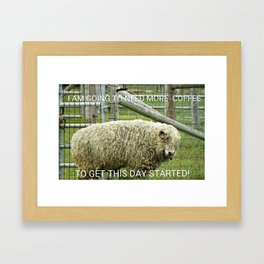 GOING TO NEED MORE COFFEE Framed Art Print
