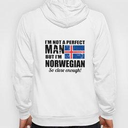 I am not a perfect man but I am norwegian so close enough norwegian t-shirts Hoody