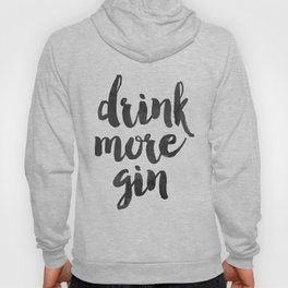Decor Poster Quote Poster Inspiring Typography Print Quotes Premium Black and White Print gin Hoody