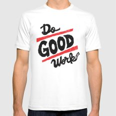 Do Good Work Mens Fitted Tee White MEDIUM