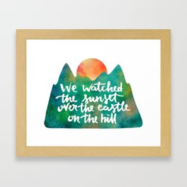 we watched the sunset Framed Art Print