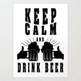keep calm - I love beer Art Print