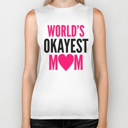 WORLD'S OKAYEST MOM HEART Biker Tank