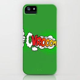 Vroom ! iPhone Case