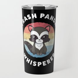 Trash Panda Whisperer Cute Raccoon Gift Travel Mug