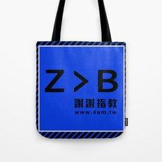 Z > B Tote Bag