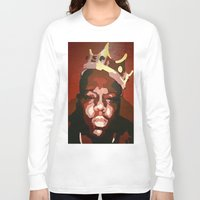 notorious big Long Sleeve T-shirts featuring Notorious Big by The Art Of Gem Starr