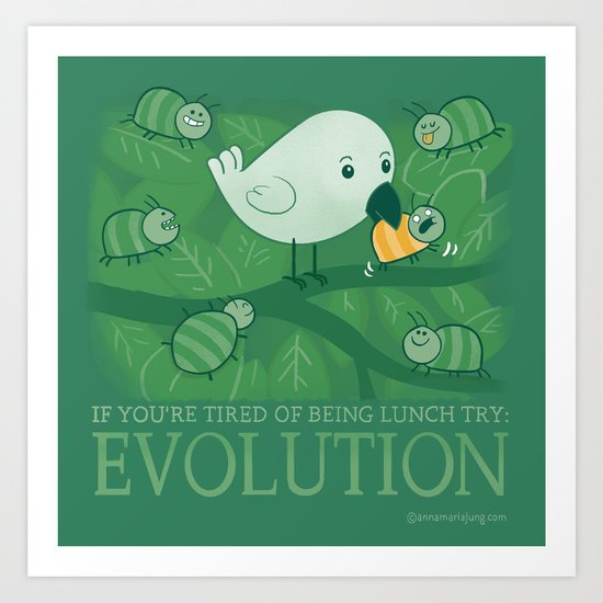 Try Evolution!  Art Print