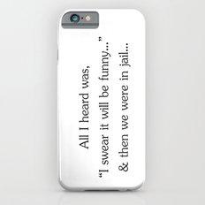 All I heard... iPhone 6s Slim Case