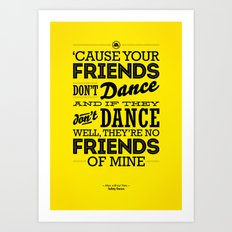 One Hit Wonder- Safety Dance in Yellow Art Print