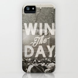 Win the Day iPhone Case