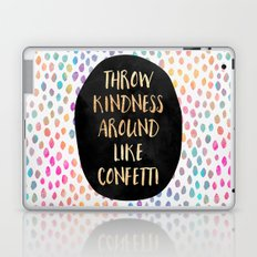 Throw kindness around like confetti Laptop & iPad Skin