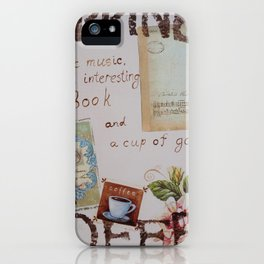 Collage hapiness Coffee quote motivation shabby chic by Ksavera iPhone Case
