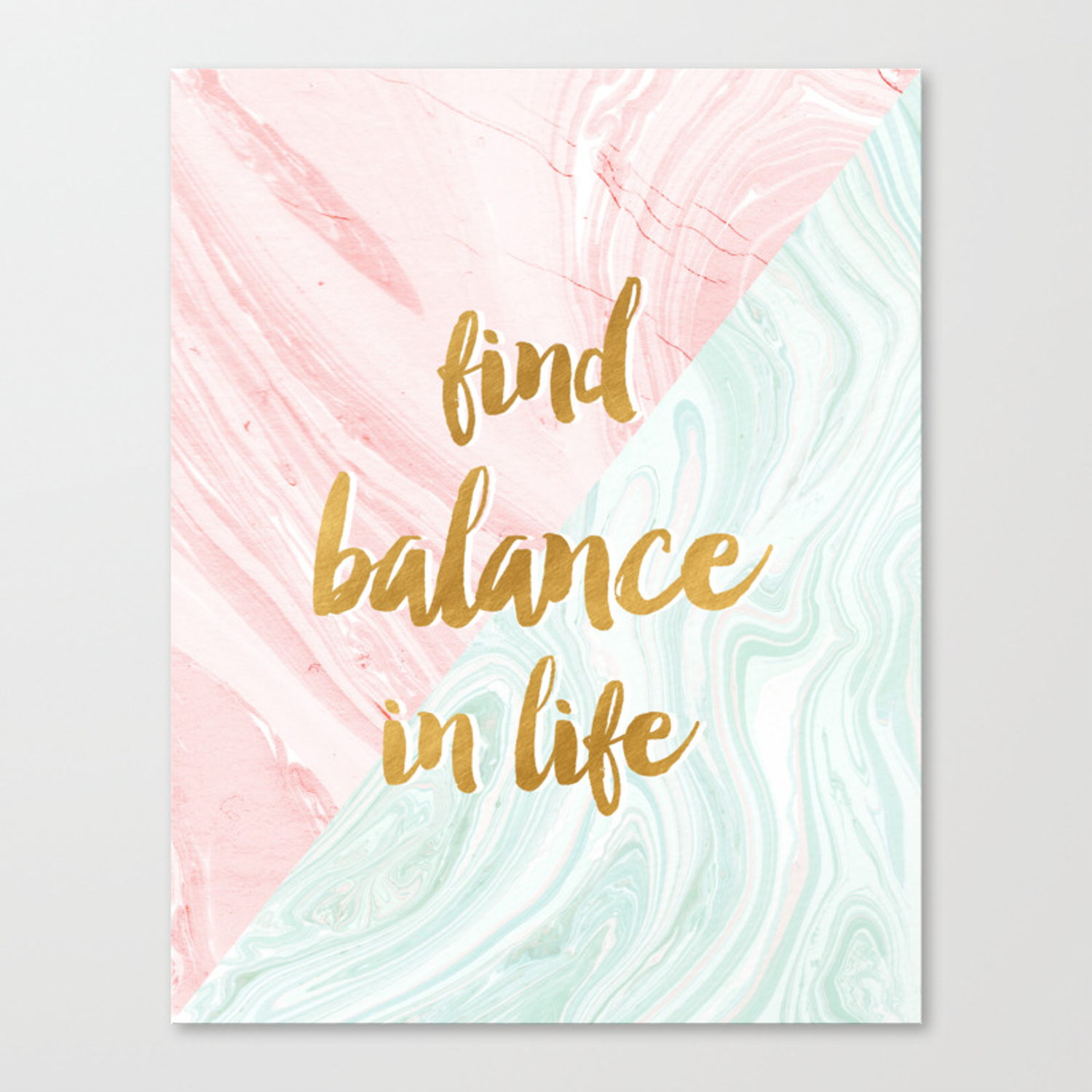 Find Balance In Life Quotes Rose Gold Marble Canvas Print By Themagichappens Society6