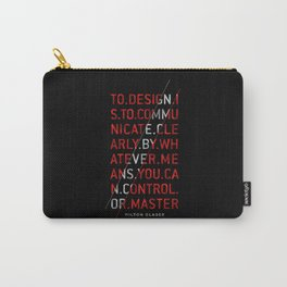 To Design by Milton Glaser Carry-All Pouch