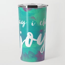 today i choose joy - watercolor pink Travel Mug