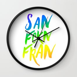 San FCKN Fran Pride Wall Clock