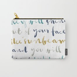 If You Have Good Thoughts Carry-All Pouch