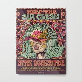 KEEP THE AIR CLEAN AFTER QUARANTINE Metal Print