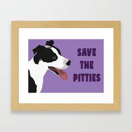 Save The Pitties Framed Art Print