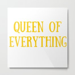 Queen of Everything with Yellow Metal Print