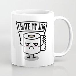 I hate my job -  Toiletpaper Coffee Mug