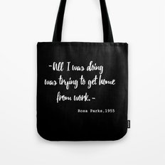 Rosa Parks' quote Tote Bag