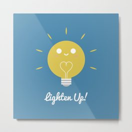 Lighten Up Metal Print